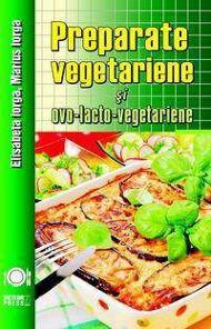 Carte de Bucate cu retete Vegetariene
